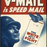 "US poster promoting use of V-Mail during WWII. Read more: ""Victory Mail in World War II"" on Sarah Sundin's blog."