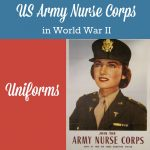US Army Nurse Corps in World War II, part 3 - Uniforms