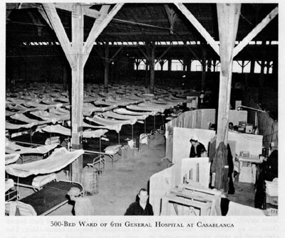 500-bed ward of US 6th General Hospital, Casablanca, French Morocco, 1943 (US Army Medical Dept)