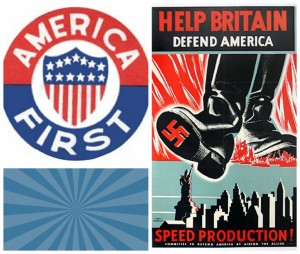 Logo of the isolationist America First Committee and poster from the interventionist Committee to Defend America by Aiding the Allies.