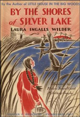 First edition cover of By the Shores of Silver Lake by Laura Ingalls Wilder