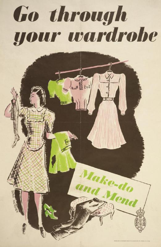 Make Do and Mend poster, Britain, WWII (Imperial War Museum)