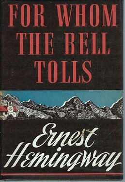 First edition cover of For Whom the Bell Tolls by Ernest Hemingway, 1940 (via Wikipedia)