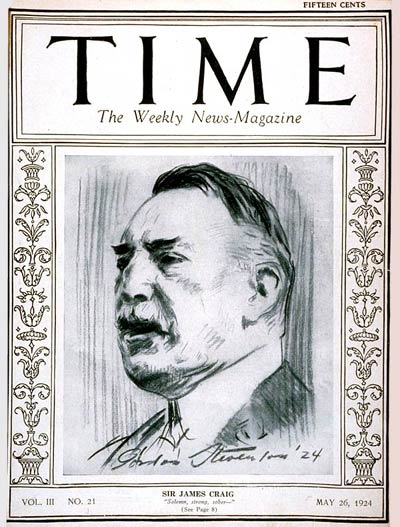 Time Magazine cover featuring Sir James Craig, Lord Craigavon, Prime Minister of Northern Ireland, 26 May 1924 (public domain via Wikipedia)