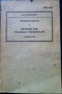 Army technical manual TM 8-233 Methods for Pharmacy Technicians October 13, 1941