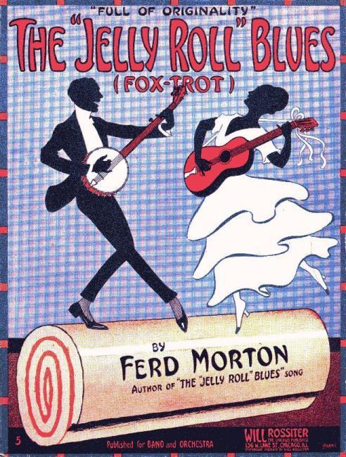 Sheet music: The 'Jelly Roll' Blues, by Ferd Morton, 1914 (public domain via Wikipedia)