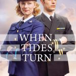 When Tides Turn by Sarah Sundin, coming from Revell, March 2017