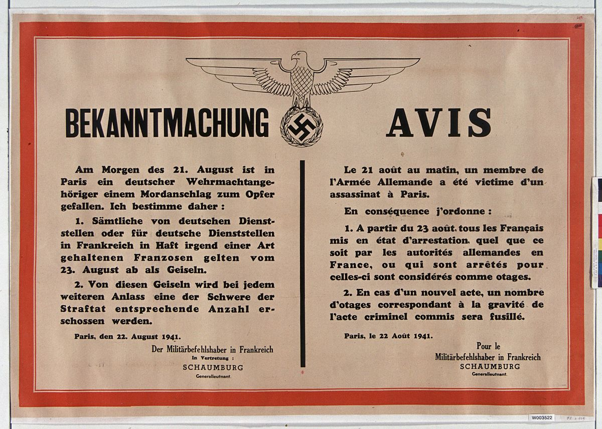 German poster about the assassination of a German officer in Paris and announcing that French hostages will be shot for violence against Germans, 22 August 1941 (public domain via Gallica Digital Library)