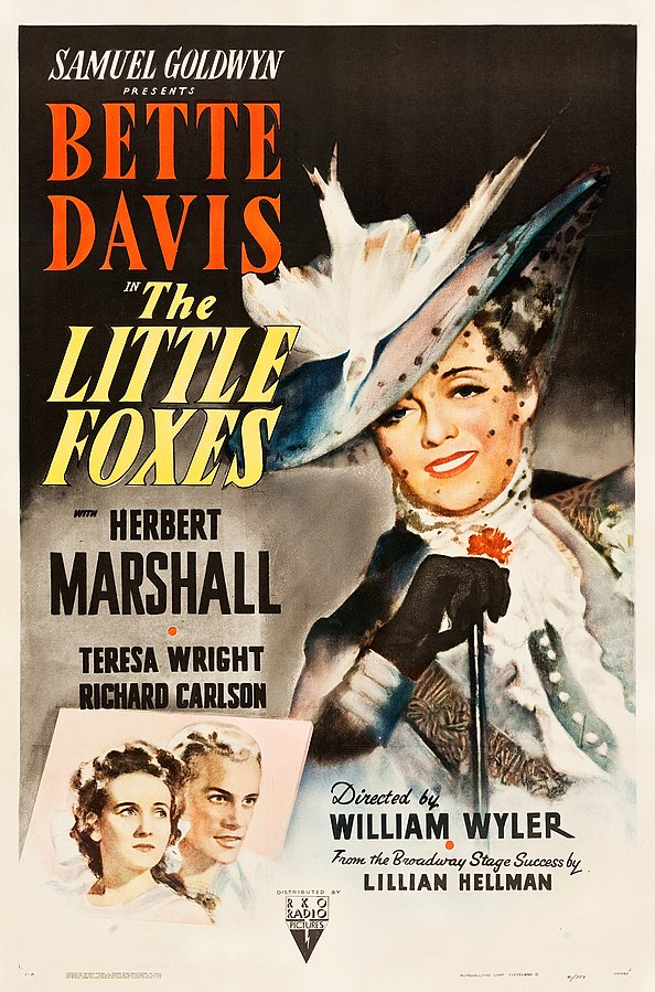 RKO Radio Pictures movie poster for The Little Foxes, 1941 (public domain via Wikipedia)