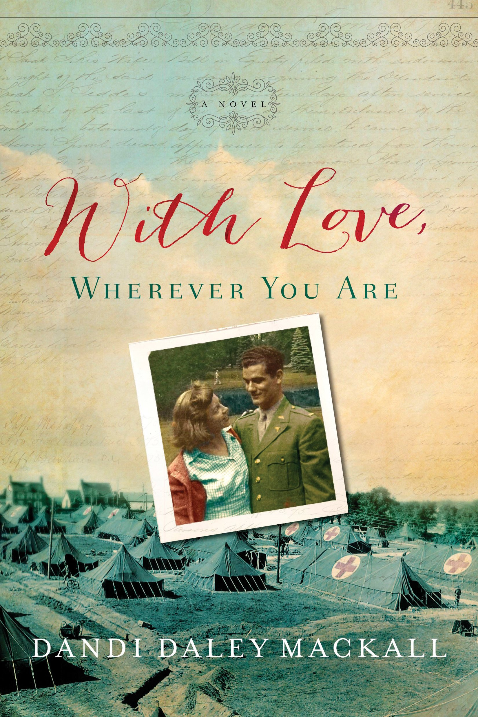 With Love, Wherever You Are by Dandi Daley Mackall