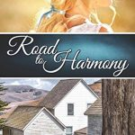 Road to Harmony by Sherry Kyle