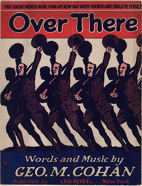 "Sheet music for ""Over There"" by George M. Cohan (public domain via Wikipedia)"