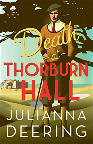 Death at Thorburn Hall, by Julianna Deering