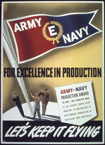 "Army-Navy ""E"" Award for excellence in production, US, WWII"