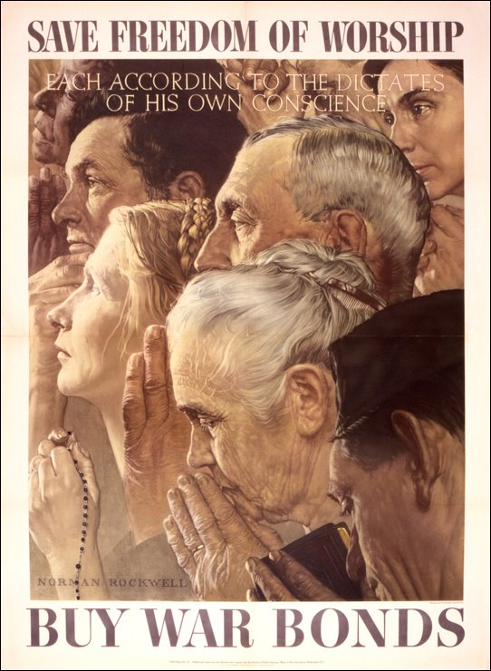 "US poster, WWII, featuring Norman Rockwell's ""Freedom of Worship"""