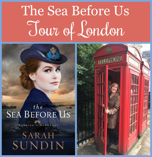 To celebrate the release of The Sea Before Us, author Sarah Sundin is conducting a photo tour of locations from the novel from her research trip to England and Normandy. Today—London!