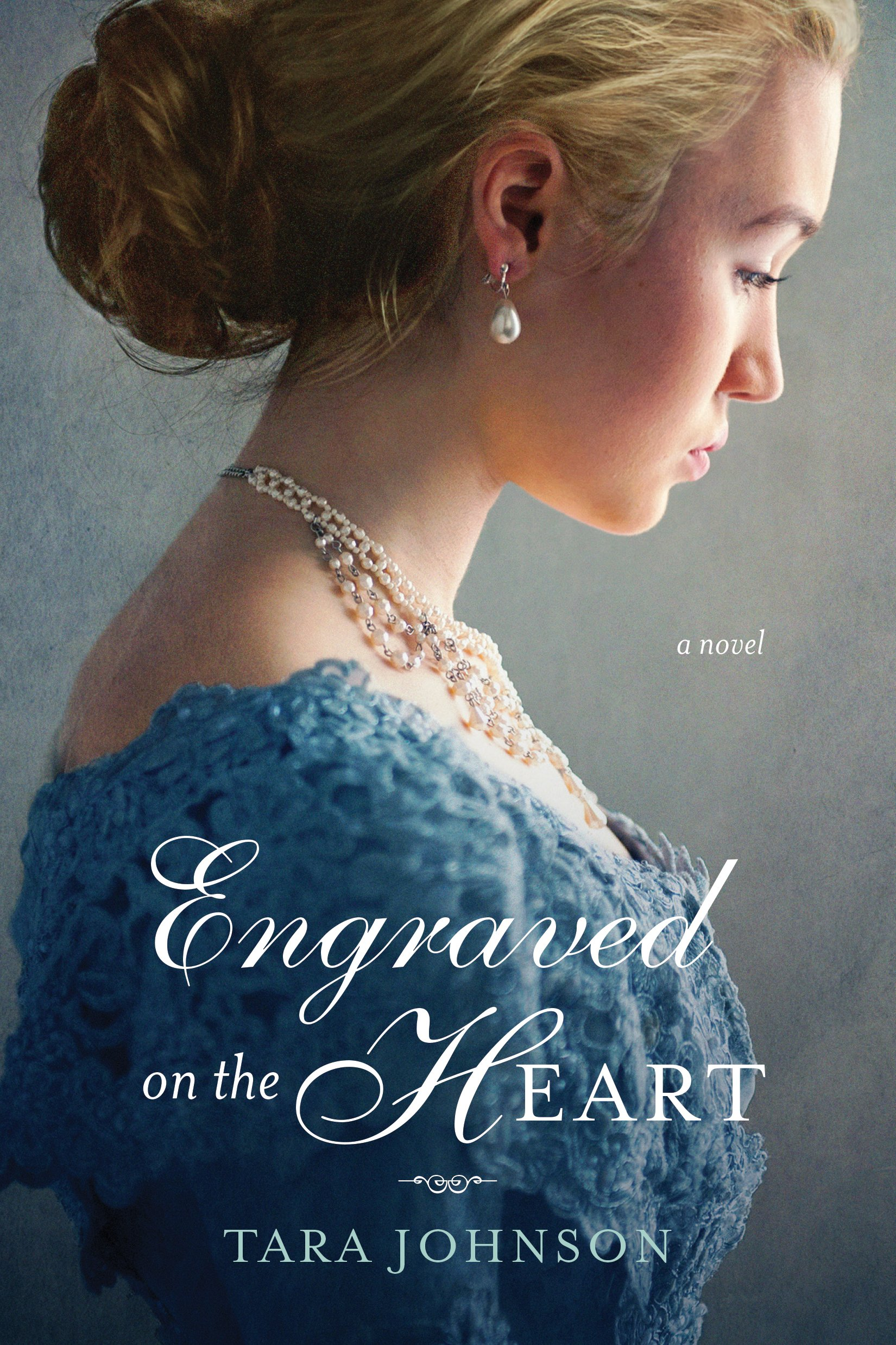 Engraved on the Heart by Tara Johnson