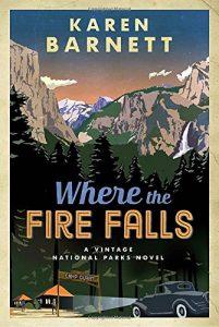 Where the Fire Falls, by Karen Barnett