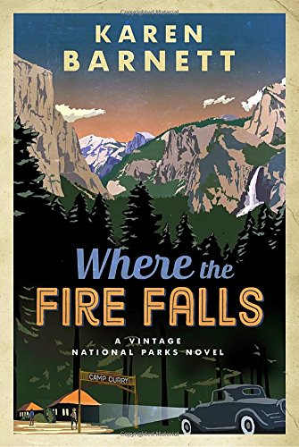 Where the Fire Falls, by Karen Barnett