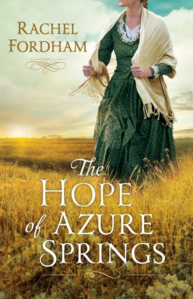 The Hope of Azure Springs, by Rachel Fordham