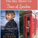 To celebrate the release of The Sky Above Us, author Sarah Sundin is conducting a photo tour of locations from the novel from her research trip to England and Normandy. Today - London!