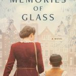 Memories of Glass by Melanie Dobson
