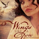 Wings Like a Dove, by Camille Eide