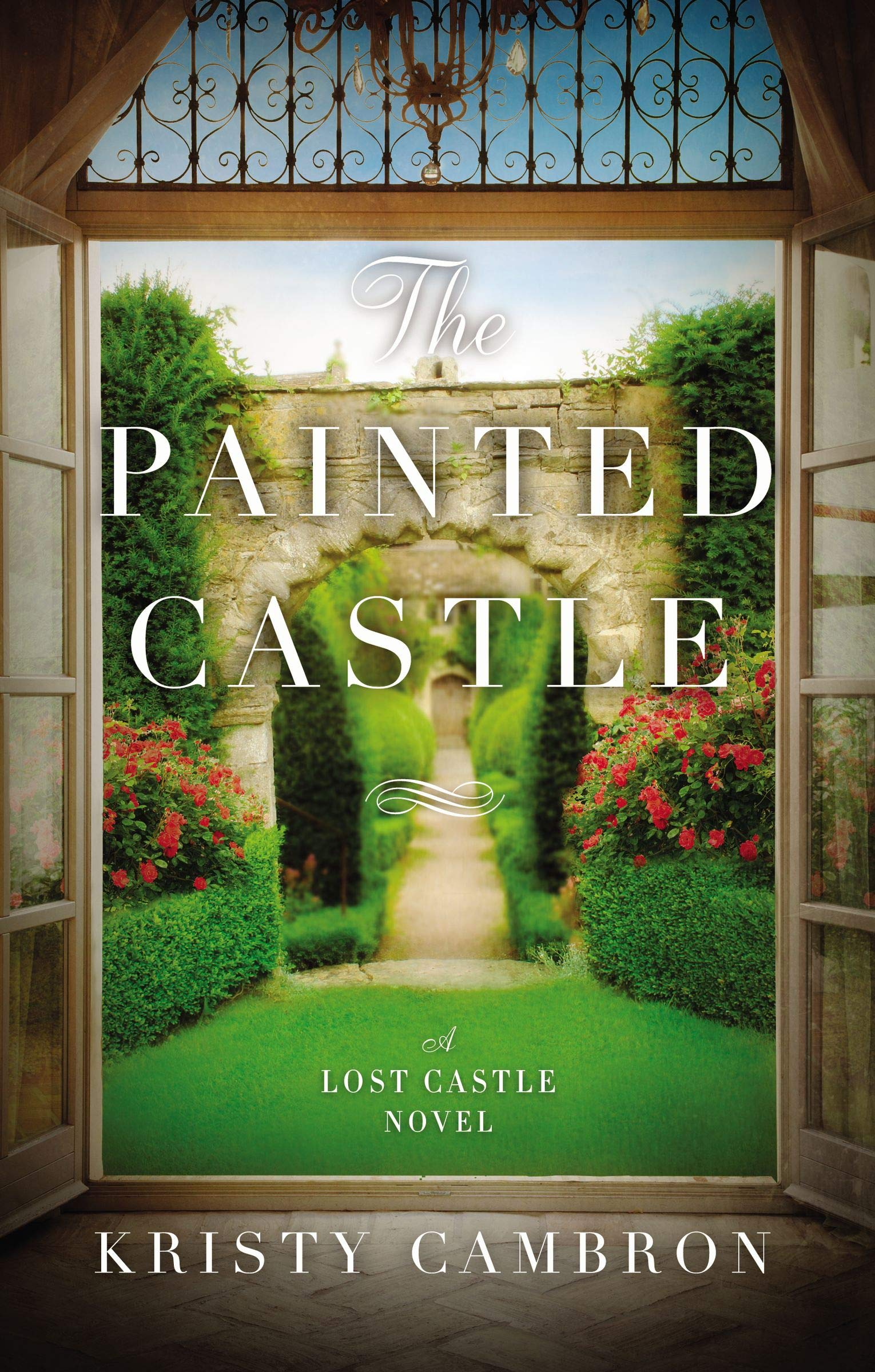 The Painted Castle by Kristy Cambron