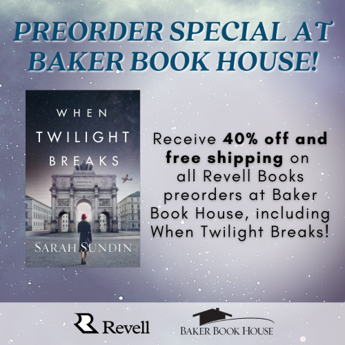 When Twilight Breaks pre-order special pricing from Baker Book House
