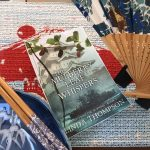 The Mulberry Leaf Whispers by Linda Thompson