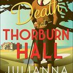Death at Thorburn Hall, by Julianna Deering
