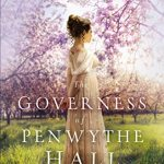 The Governess of Penwythe Hall by Sarah E. Ladd