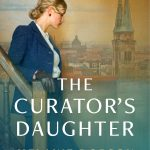 The Curator's Daughter by Melanie Dobson